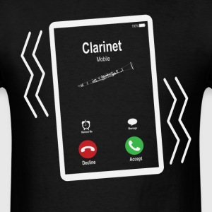 Clarinet Mobile is Calling Mobile T-Shirts - Men's T-Shirt