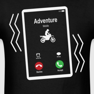 Adventure Mobile (Motocross) is Calling Mobile T-Shirts - Men's T-Shirt