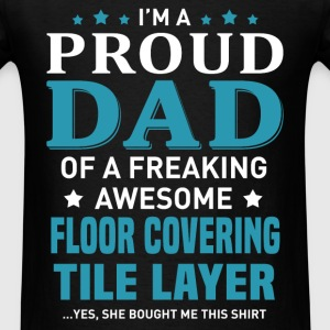 Floor Covering Tile Layer's Dad - Men's T-Shirt