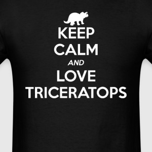 Triceratops Keep Calm and Love T-Shirts - Men's T-Shirt