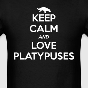 Platypus Keep Calm and Love T-Shirts - Men's T-Shirt