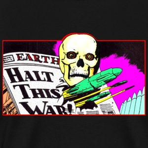 Halt This War! T-Shirts - Men's Premium T-Shirt