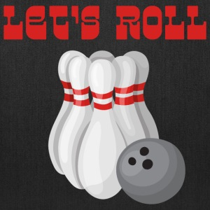 Let's Roll Bowling Bags & backpacks - Tote Bag