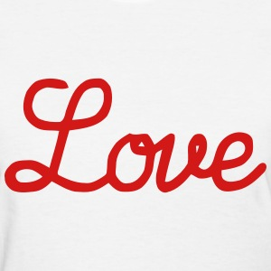 Love T-Shirts - Women's T-Shirt
