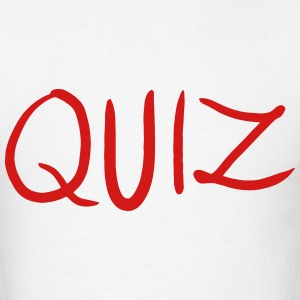 Quiz T-Shirts - Men's T-Shirt