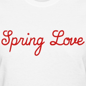 Spring Love T-Shirts - Women's T-Shirt