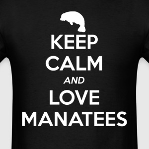 Manatee Keep Calm and Love T-Shirts - Men's T-Shirt
