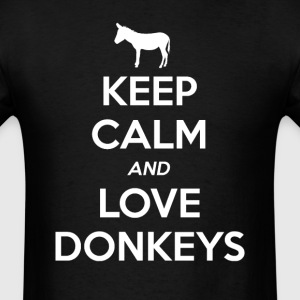 Donkey Keep Calm and Love T-Shirts - Men's T-Shirt