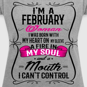 FEBRUARY WOMAN T-Shirts - Women's Roll Cuff T-Shirt