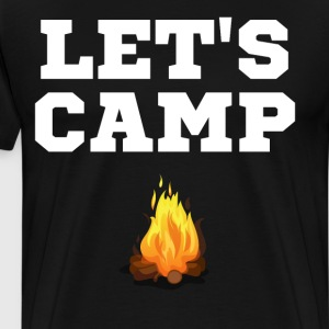 Let's Camp Campfire Outdoor Adventure T-Shirt T-Shirts - Men's Premium T-Shirt