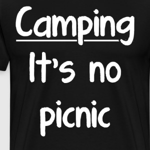 Camping It's No Picnic Outdoor Adventure T-Shirt T-Shirts - Men's Premium T-Shirt