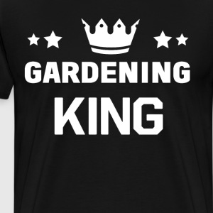 Gardening King Royalty Crown Outdoors T-Shirt T-Shirts - Men's Premium T-Shirt