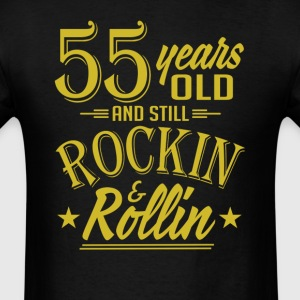55 Years Old and Still Rockin and Rollin Anniversa T-Shirts - Men's T-Shirt