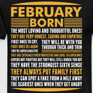 February Born Tshirt T-Shirts - Men's Premium T-Shirt
