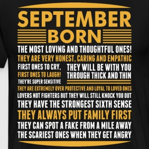 September Born Tshirt T-Shirts - Men's Premium T-Shirt