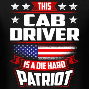 4th Of July Cab Driver Die Hard Patriot Gift T-Shirts - Men's T-Shirt