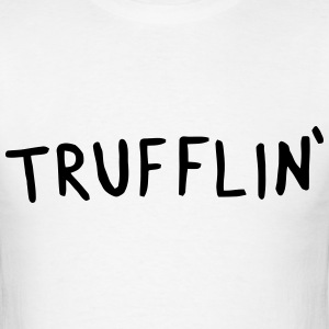 Trufflin' T-Shirts - Men's T-Shirt