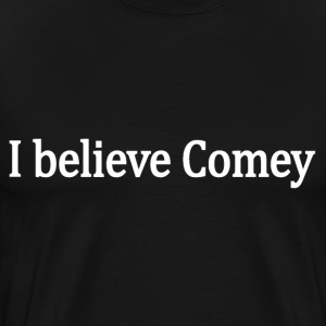 I believe James Comey - Men's Premium T-Shirt