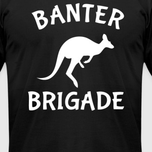 Banter Brigade - Men's T-Shirt by American Apparel