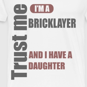 BRICKLAYER 1A.png T-Shirts - Men's Premium T-Shirt