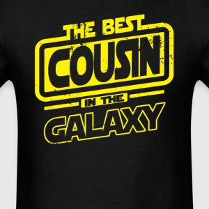 The Best Cousin In The Galaxy T-Shirts - Men's T-Shirt