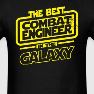 The Best Combat Engineer In The Galaxy T-Shirts - Men's T-Shirt