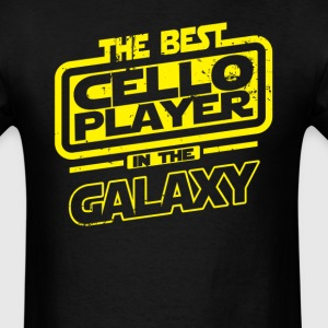 The Best Cello Player In The Galaxy T-Shirts - Men's T-Shirt