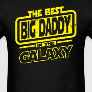 The Best Big Daddy In The Galaxy T-Shirts - Men's T-Shirt