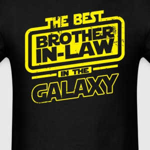 The Best Brother In Law In The Galaxy T-Shirts - Men's T-Shirt