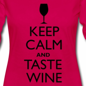 Keep Calm and Taste Wine
