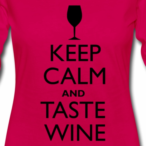 Keep Calm and Taste Wine