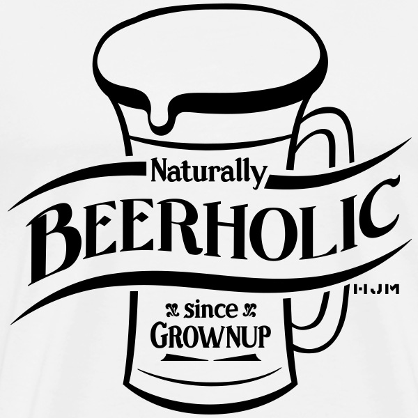 Naturally Beer-holic - Men's Premium T-Shirt