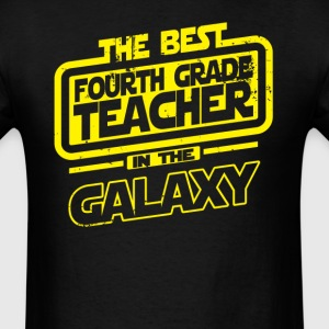 The Best Fourth Grade Teacher In The Galaxy T-Shirts - Men's T-Shirt