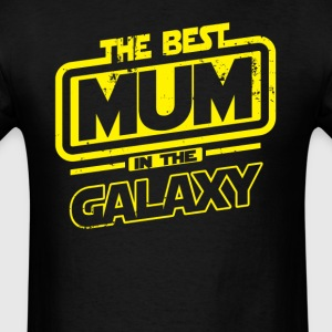 The Best Mum In The Galaxy T-Shirts - Men's T-Shirt