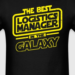 The Best Logistics Manager In The Galaxy T-Shirts - Men's T-Shirt