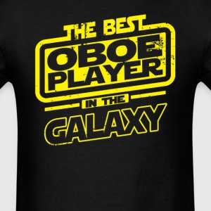 The Best Oboe Player In The Galaxy T-Shirts - Men's T-Shirt