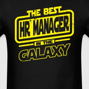 The Best HR Manager In The Galaxy T-Shirts - Men's T-Shirt