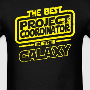 The Best Project Coordinator In The Galaxy T-Shirts - Men's T-Shirt