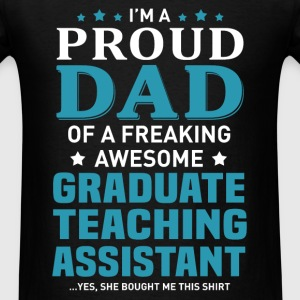 Graduate Teaching Assistant's Dad - Men's T-Shirt