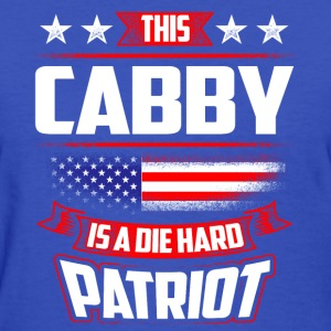4th Of July - Die Hard Patriot Cabby Gift  T-Shirts - Women's T-Shirt