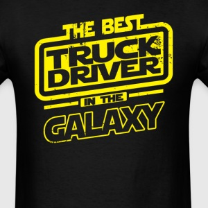 The Best Truck Driver In The Galaxy T-Shirts - Men's T-Shirt
