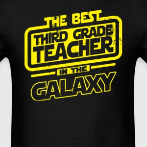 The Best Third Grade Teacher In The Galaxy T-Shirts - Men's T-Shirt