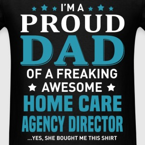 Home Care Agency Director T-Shirts - Men's T-Shirt