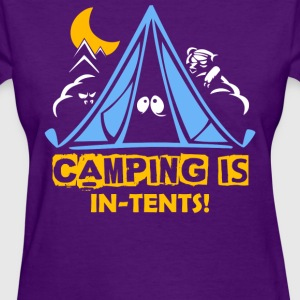 Camping is in tents Summer Camper Funny T-Shirt - Women's T-Shirt