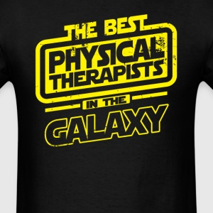 The Best Physical Therapist In The Galaxy T-Shirts - Men's T-Shirt