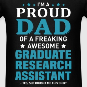 Graduate Research Assistant's Dad - Men's T-Shirt