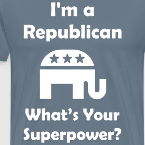 I'm a Republican What's Your Superpower - Men's Premium T-Shirt