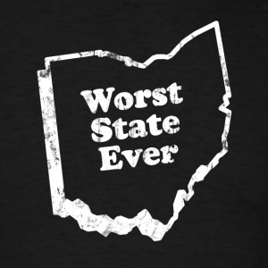 OHIO - WORST STATE EVER T-Shirts - Men's T-Shirt
