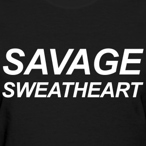 Savage sweetheart T-Shirts - Women's T-Shirt