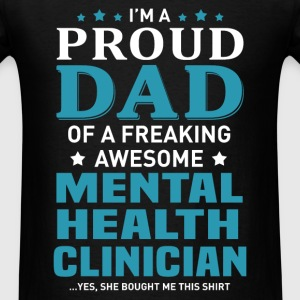 Mental Health Clinician's Dad - Men's T-Shirt